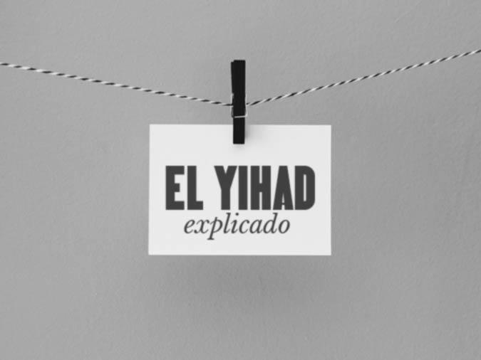 El Yihad Explicado